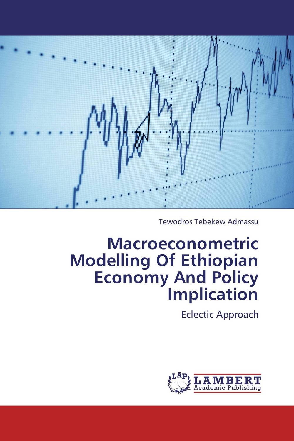 Macroeconometric Modelling Of Ethiopian Economy And Policy Implication crafting a more successful privatization policy