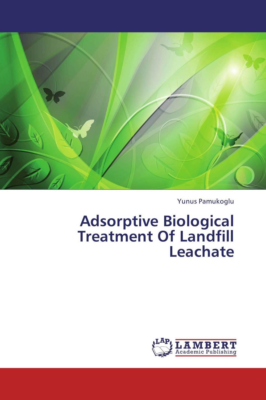 Adsorptive Biological Treatment Of Landfill Leachate jacob thomas biological nitrogen fixation by azospirillum brasilense