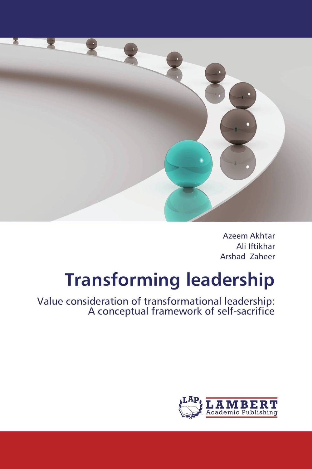Transforming leadership mastering leadership an integrated framework for breakthrough performance and extraordinary business results