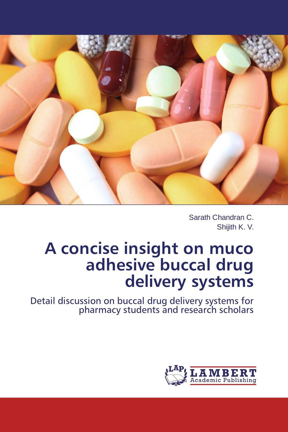 A concise insight on muco adhesive buccal drug delivery systems atamjit singh pal paramjit kaur khinda and amarjit singh gill local drug delivery from concept to clinical applications