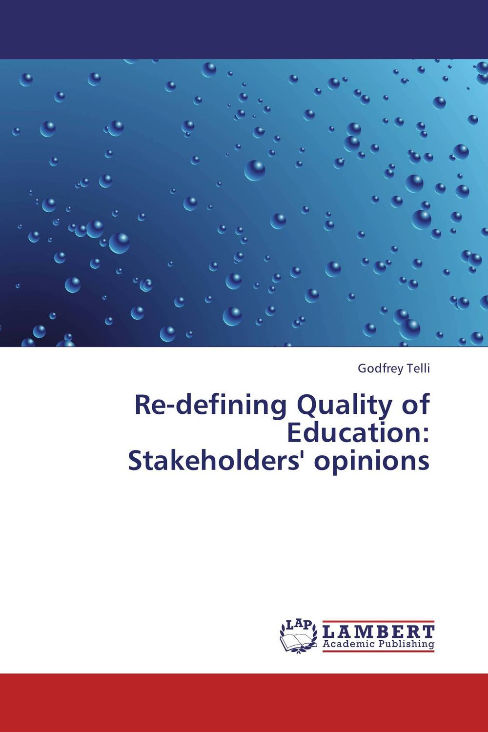 Re-defining Quality of Education: Stakeholders' opinions parents gender and education reform