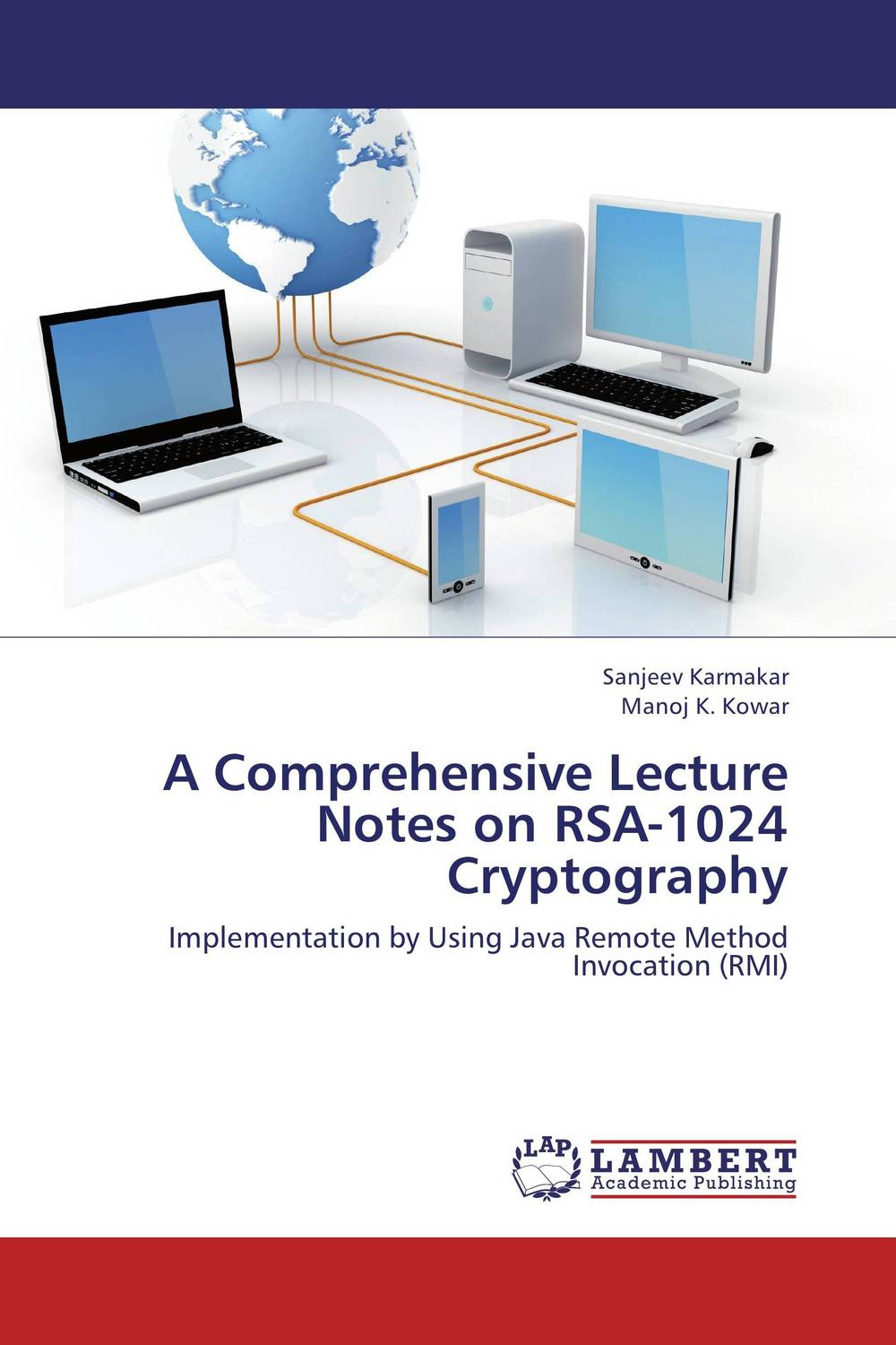 A Comprehensive Lecture Notes on RSA-1024 Cryptography simulation of atm using elliptic curve cryptography in matlab