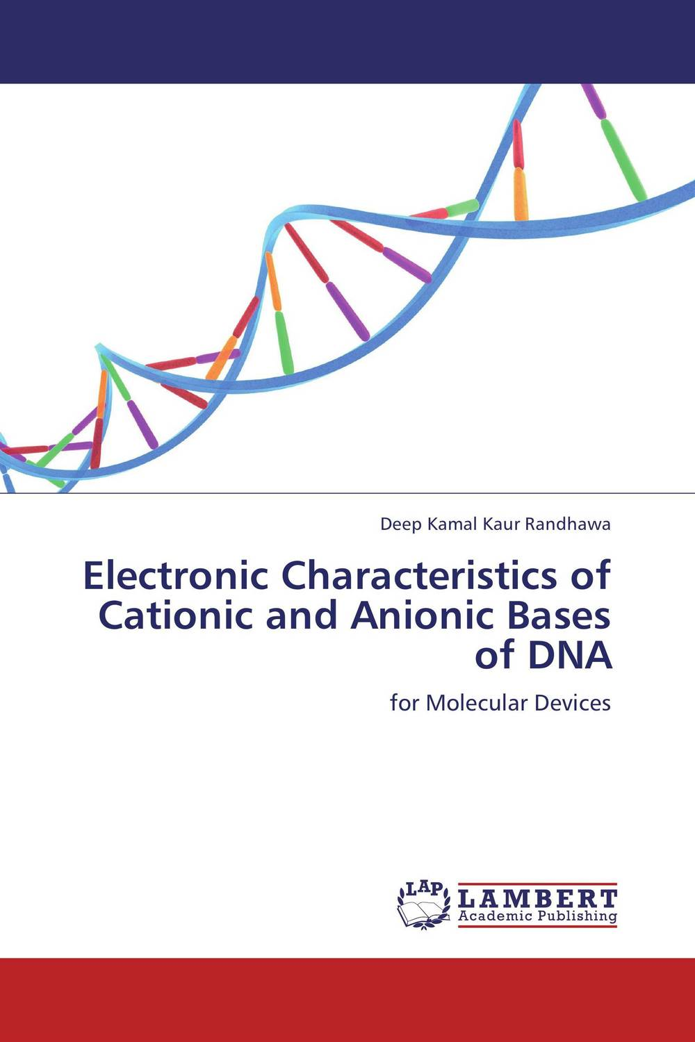 Electronic Characteristics of Cationic and Anionic Bases of DNA in situ detection of dna damage methods and protocols
