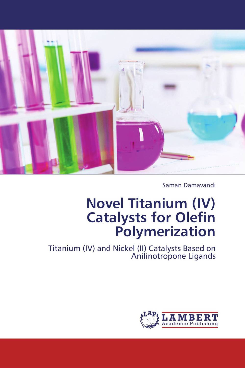 Novel Titanium (IV) Catalysts for Olefin Polymerization saman damavandi novel titanium iv catalysts for olefin polymerization