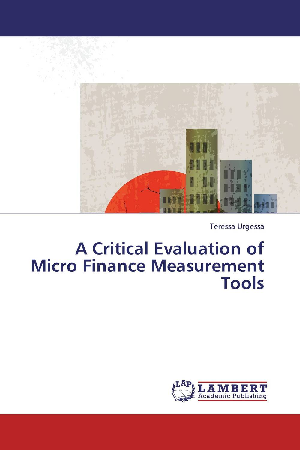 A Critical Evaluation of Micro Finance Measurement Tools evaluation of the impact of a mega sporting event