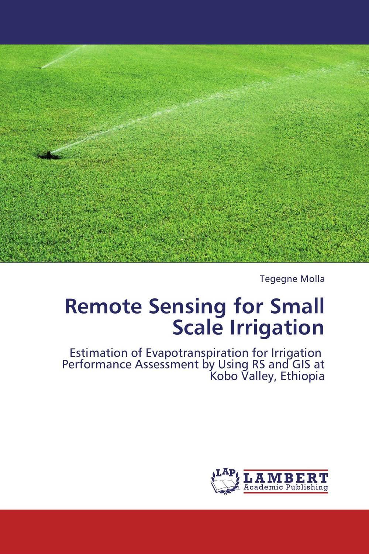 Remote Sensing for Small Scale Irrigation d d g l dahanayaka hideyuki tonooka and satoru ozawa satellite remote sensing for environmental assessment of water bodies