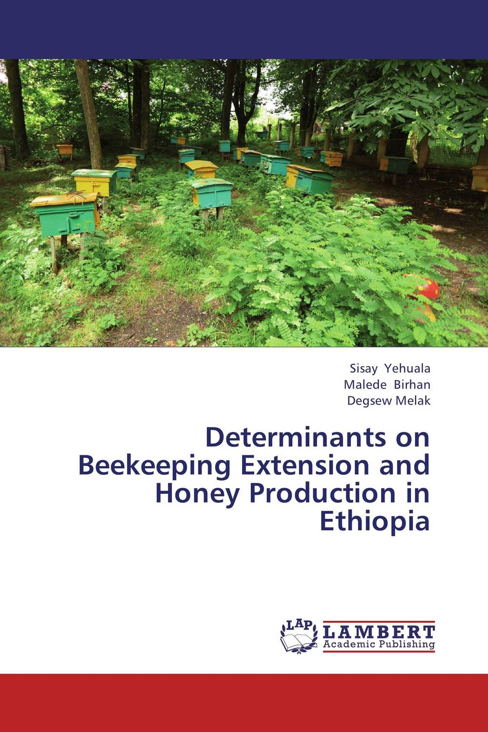 Determinants on Beekeeping Extension and Honey Production in Ethiopia комплектующие для кормушек beekeeping 4 equipment121mm 91 158