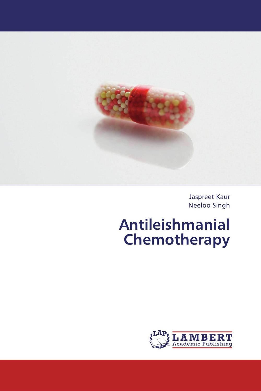Antileishmanial Chemotherapy jaspreet kaur and neeloo singh antileishmanial chemotherapy