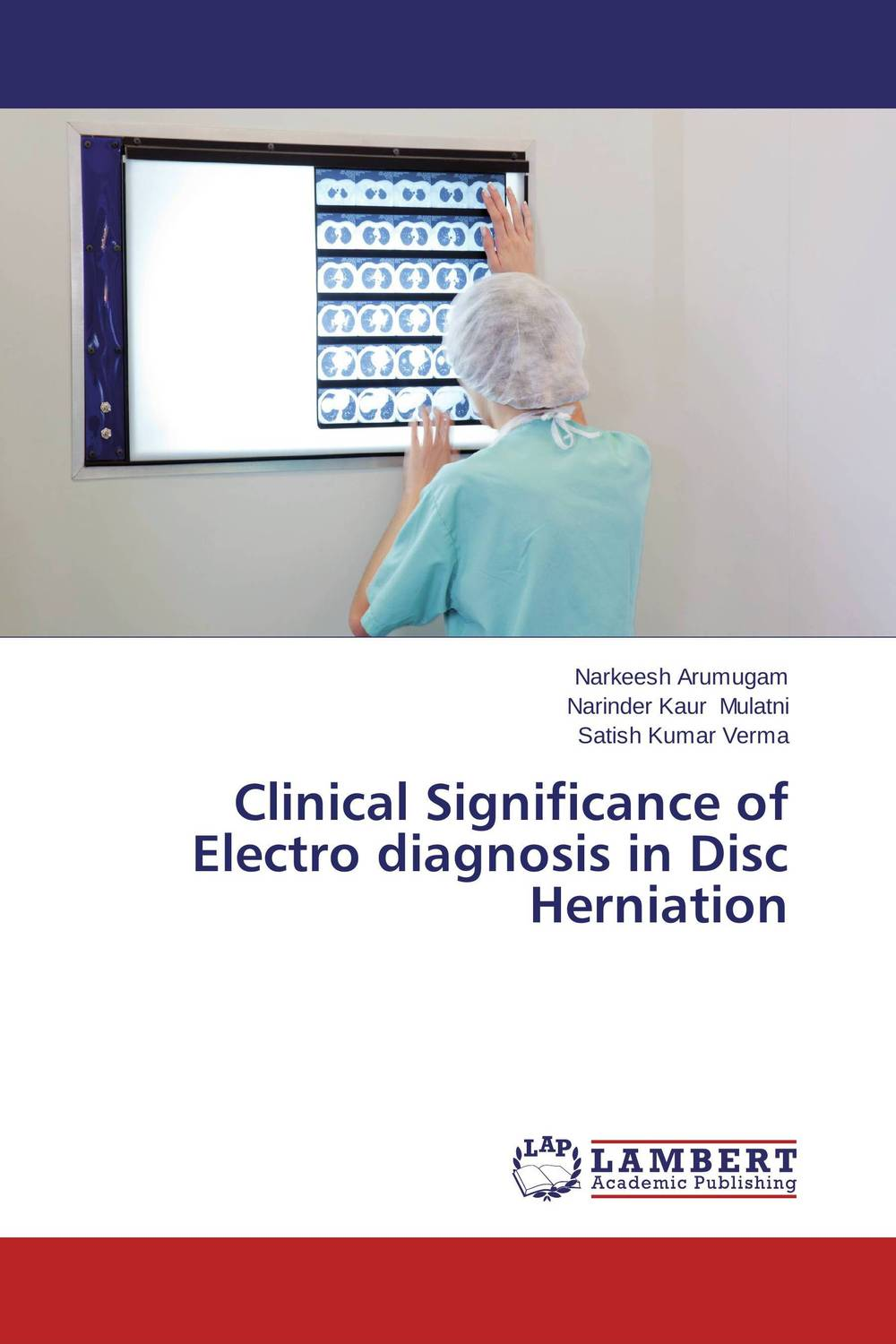 Clinical Significance of Electro diagnosis in Disc Herniation clinical significance of electro diagnosis in disc herniation