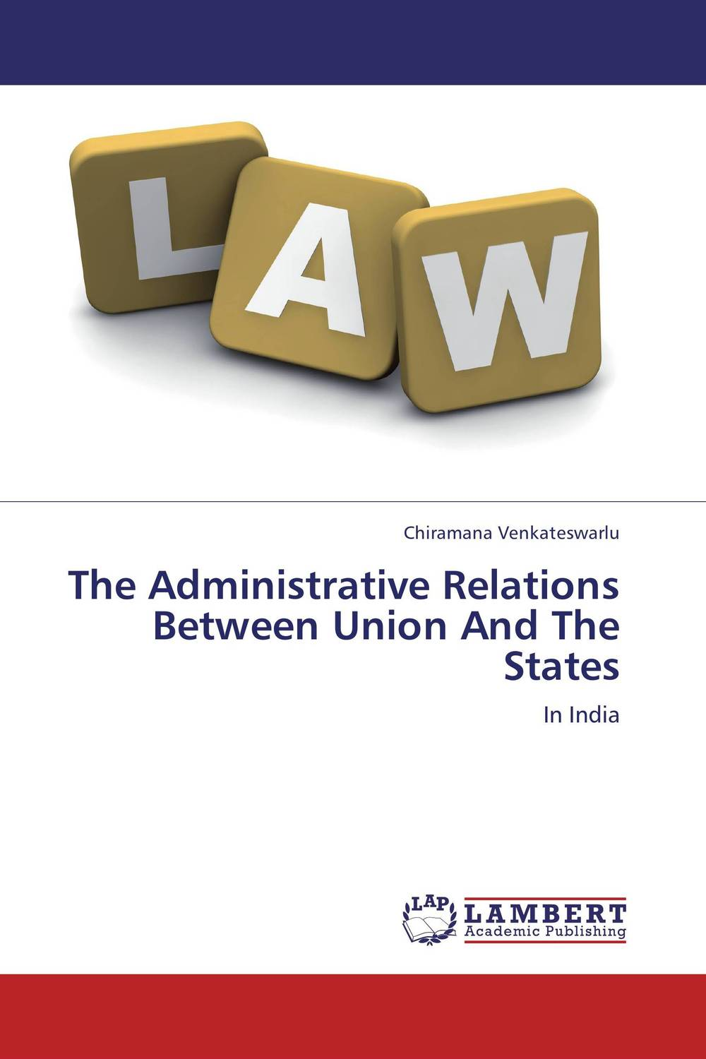 The Administrative Relations Between Union And The States the heir