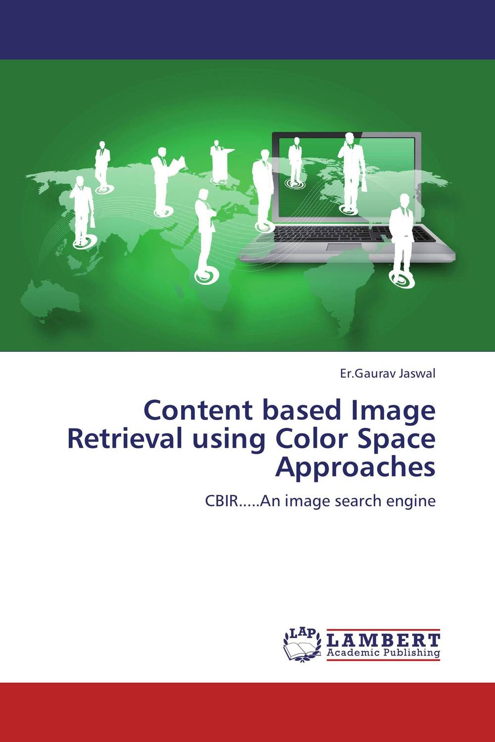 Content based Image  Retrieval using Color Space Approaches neetu sharma and paresh rawat efficient cbir using color histogram processing