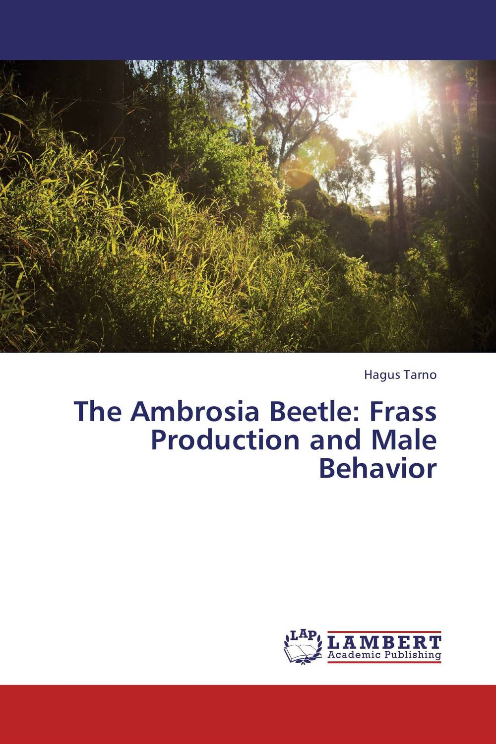 The Ambrosia Beetle: Frass Production and Male Behavior the ambrosia beetle frass production and male behavior