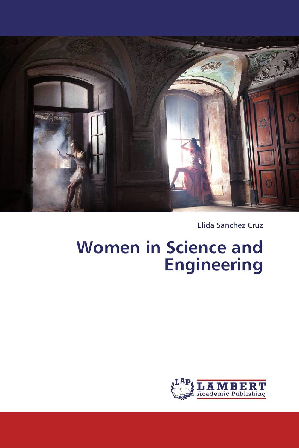 Women in Science and Engineering this globalizing world