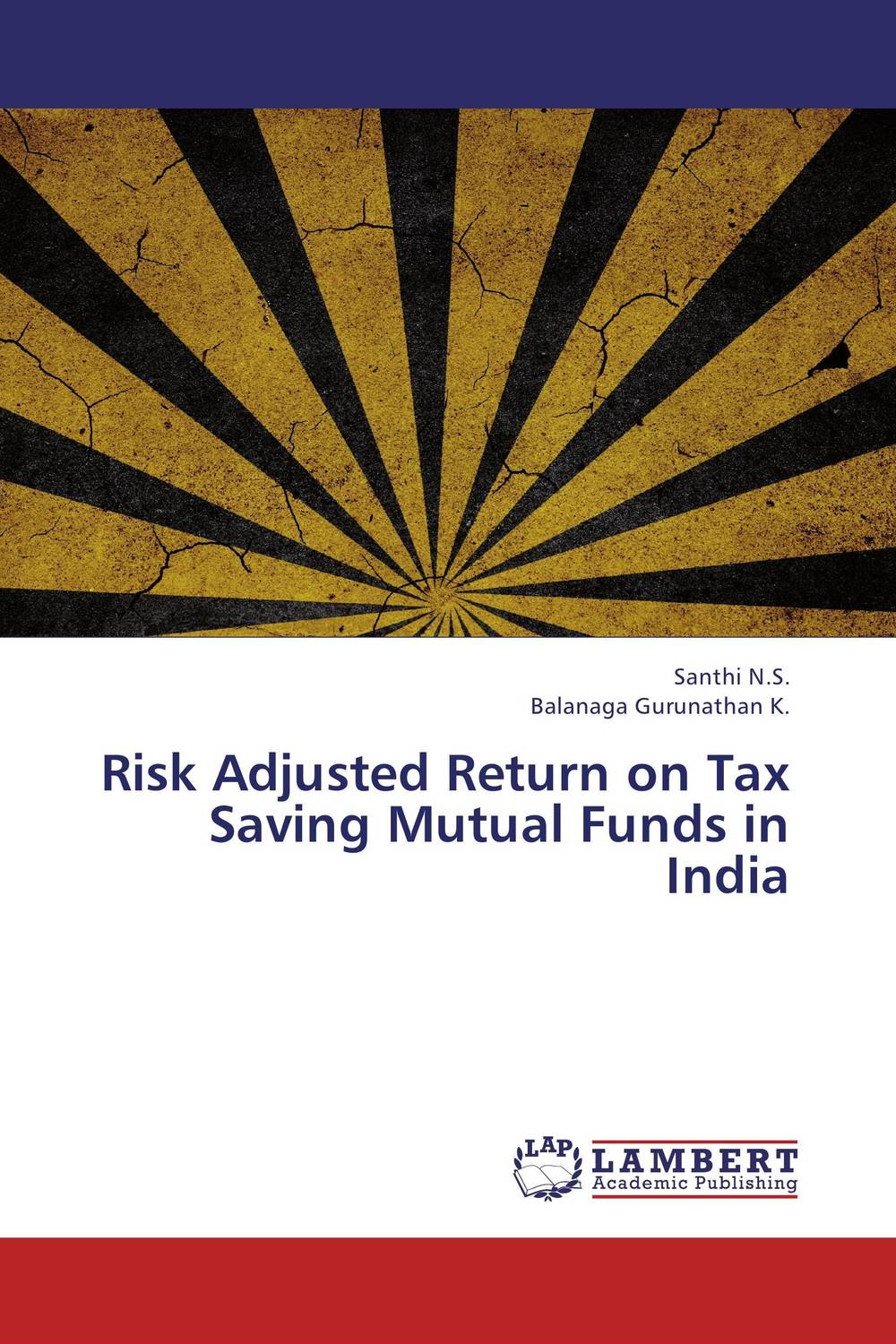 Risk Adjusted Return on Tax Saving Mutual Funds in India steve sims understanding and paying less property tax for dummies