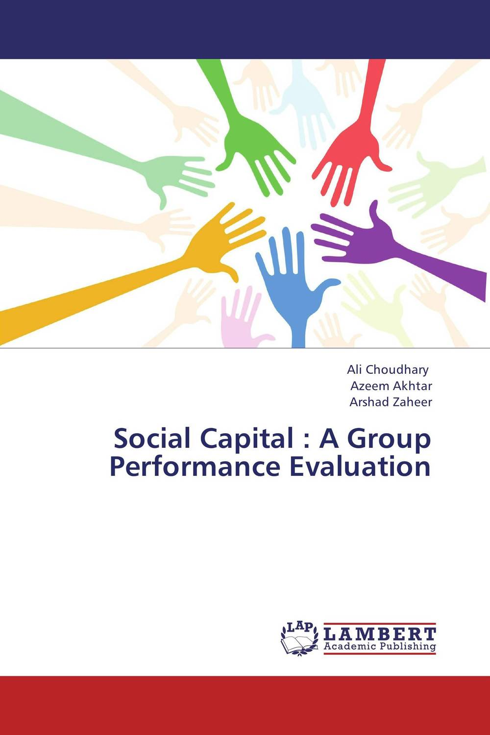 Social Capital : A Group Performance Evaluation