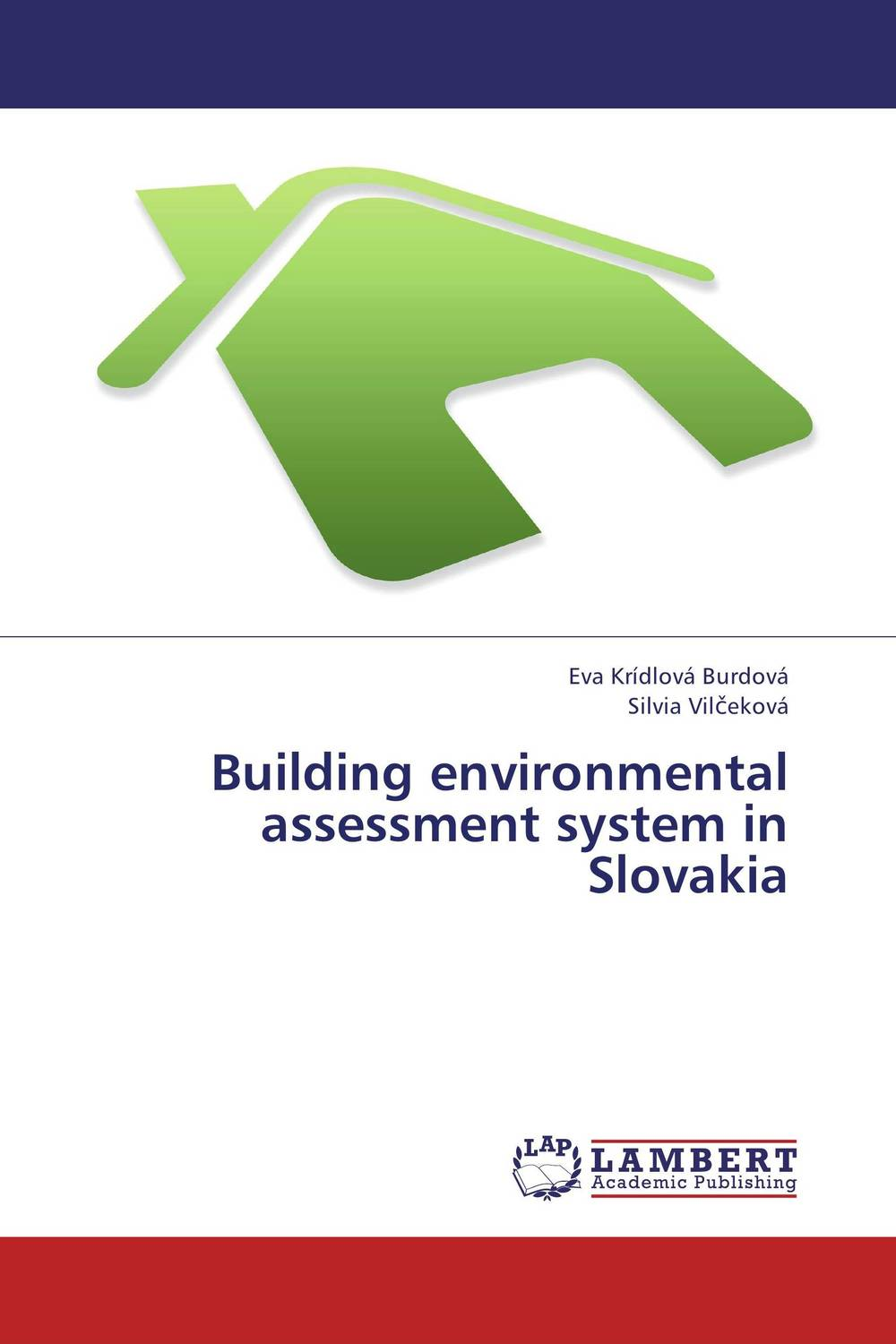 Building environmental assessment system in Slovakia david parmenter key performance indicators developing implementing and using winning kpis