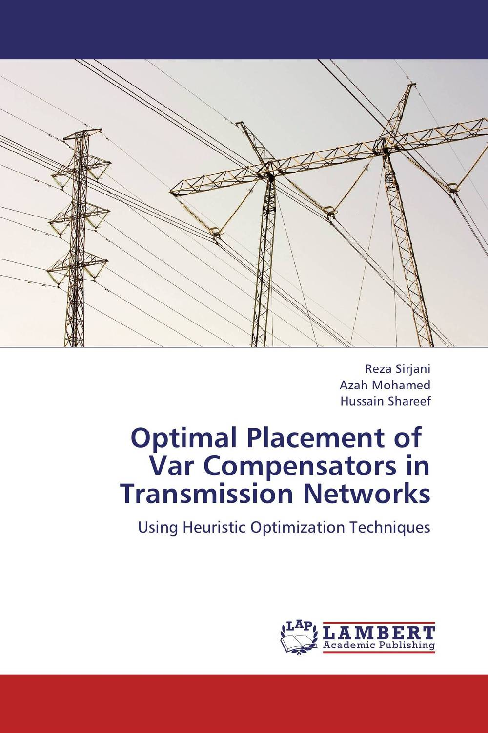 Optimal Placement of   Var Compensators in  Transmission Networks impact of wind energy on reactive power and voltage control