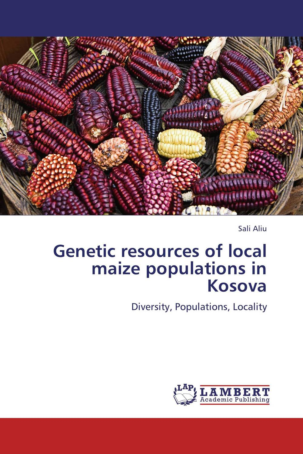 Genetic resources of local maize populations in Kosova