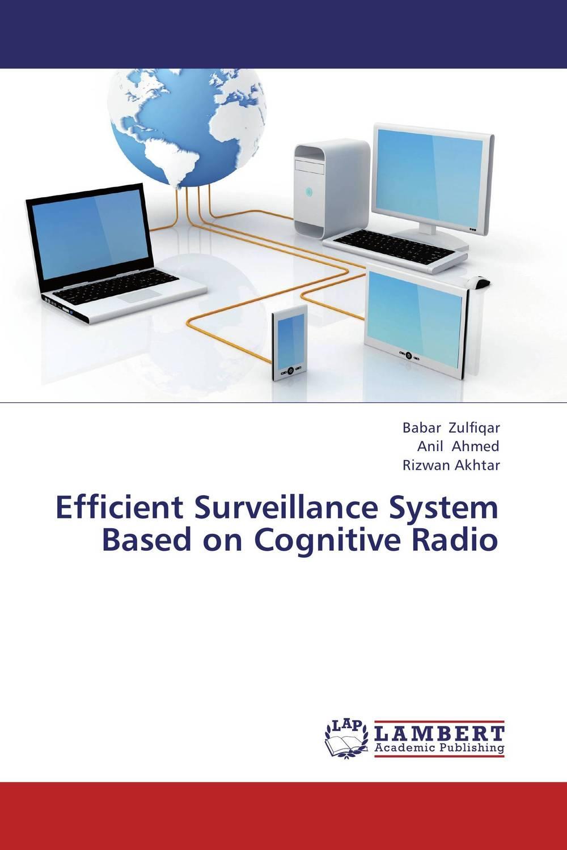 Efficient Surveillance System Based on Cognitive Radio spectrum sensing in cognitive radio networks