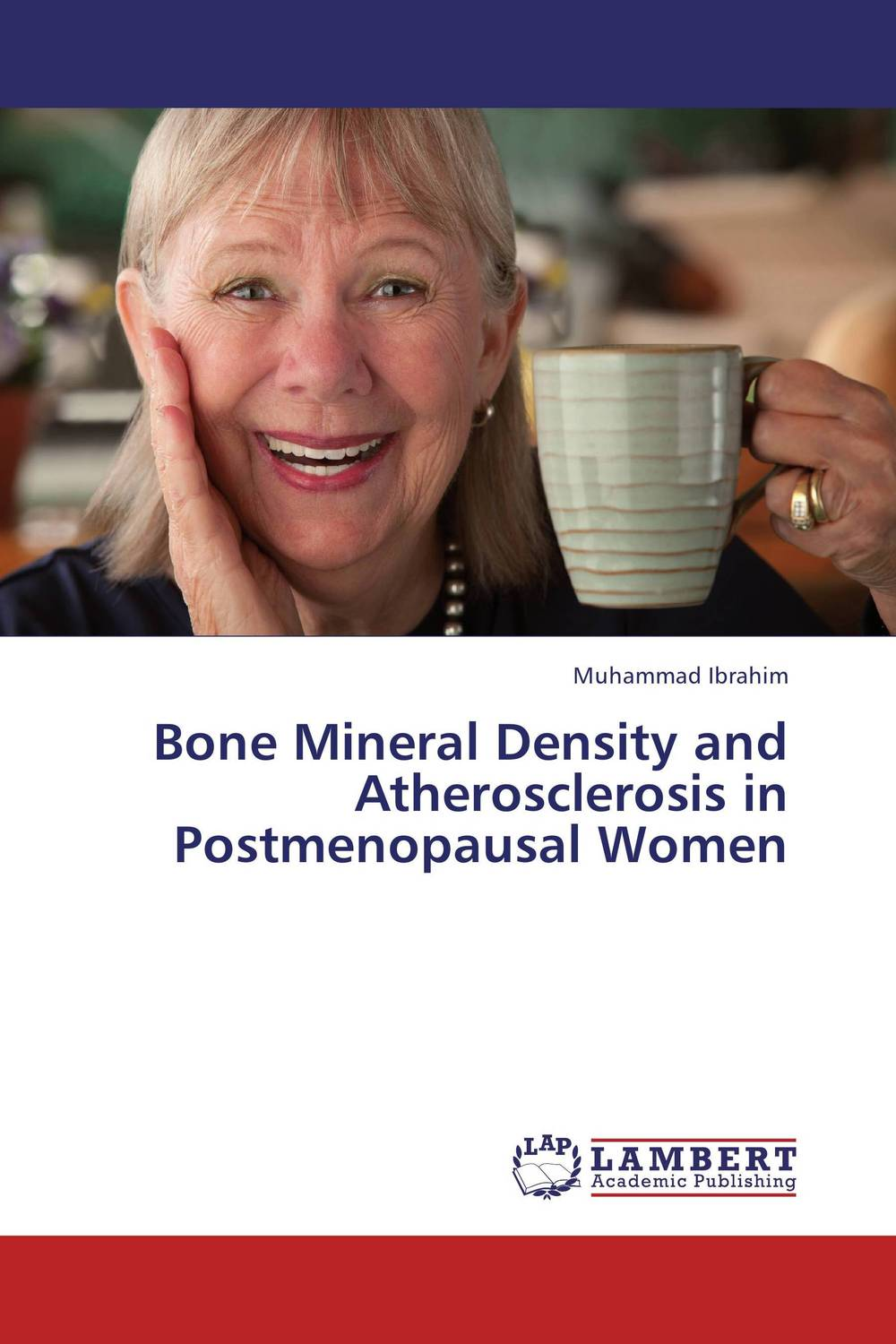 Bone Mineral Density and Atherosclerosis in Postmenopausal Women