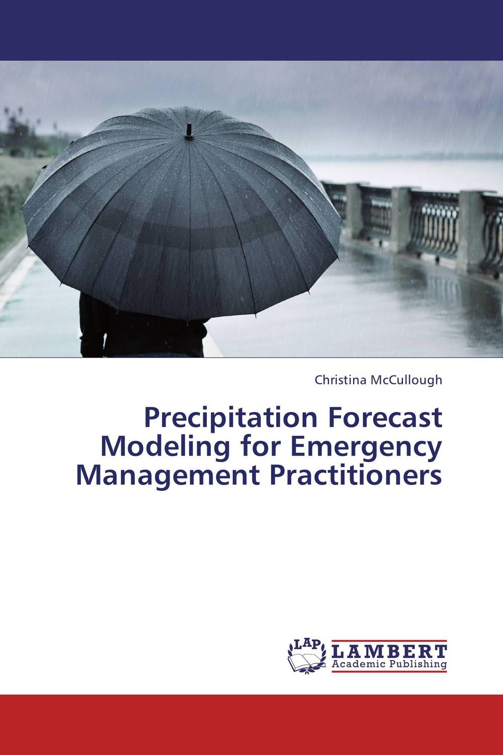 Precipitation Forecast Modeling for Emergency Management Practitioners a decision support tool for library book inventory management
