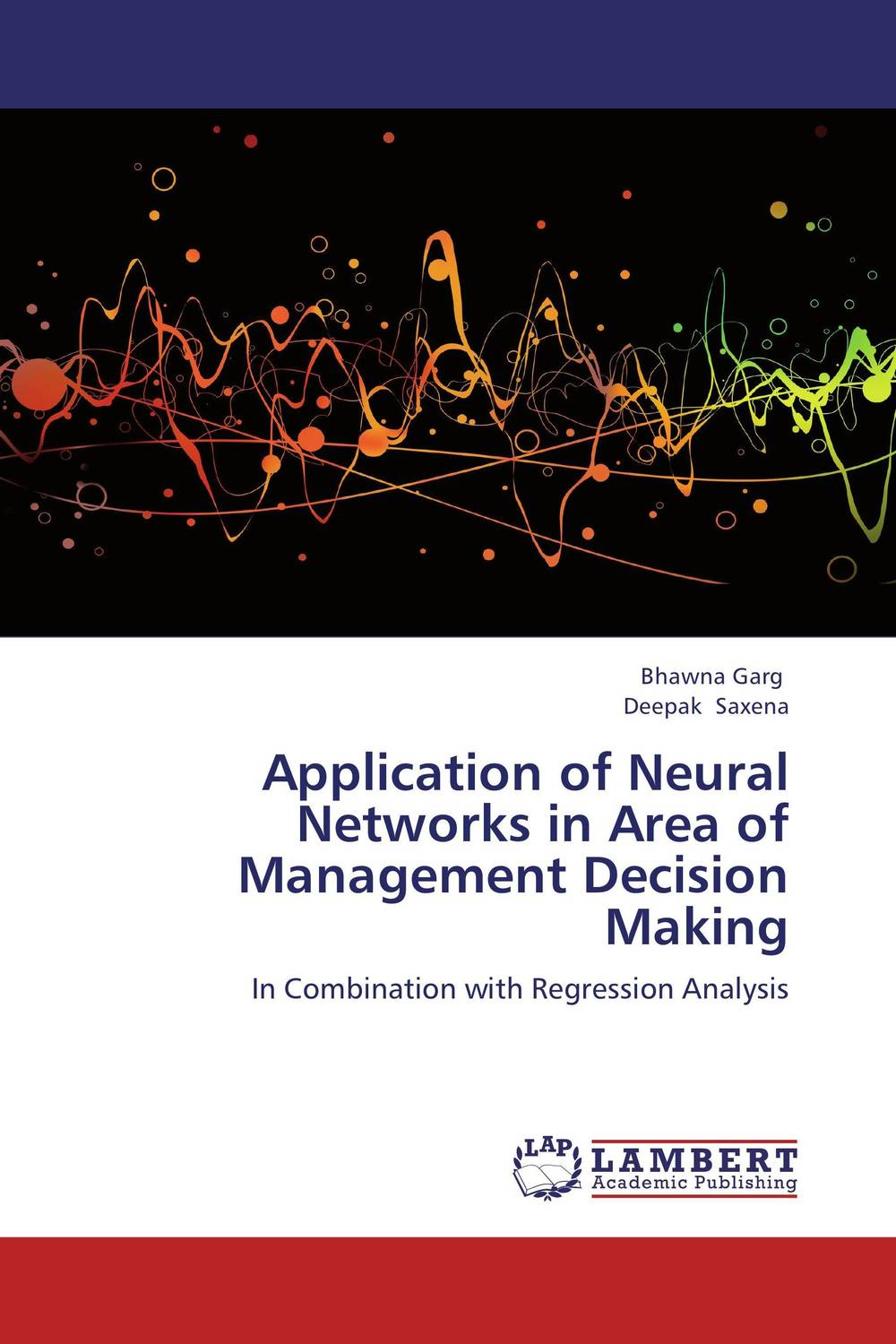 Application of Neural Networks in Area of Management Decision Making an application of call in english subject