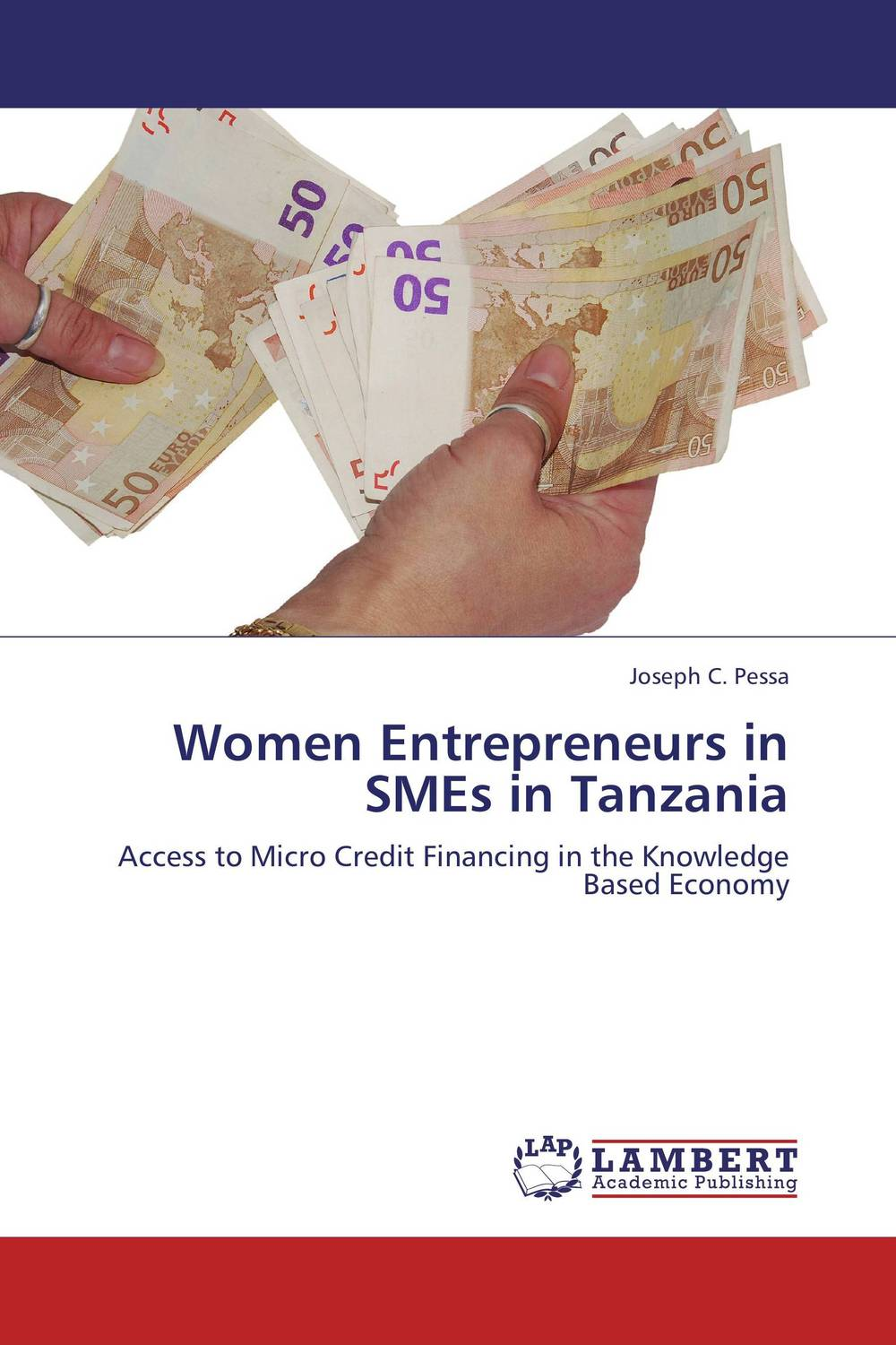 Women Entrepreneurs in SMEs in Tanzania the challenges facing smes in accessing credit loans in ghana