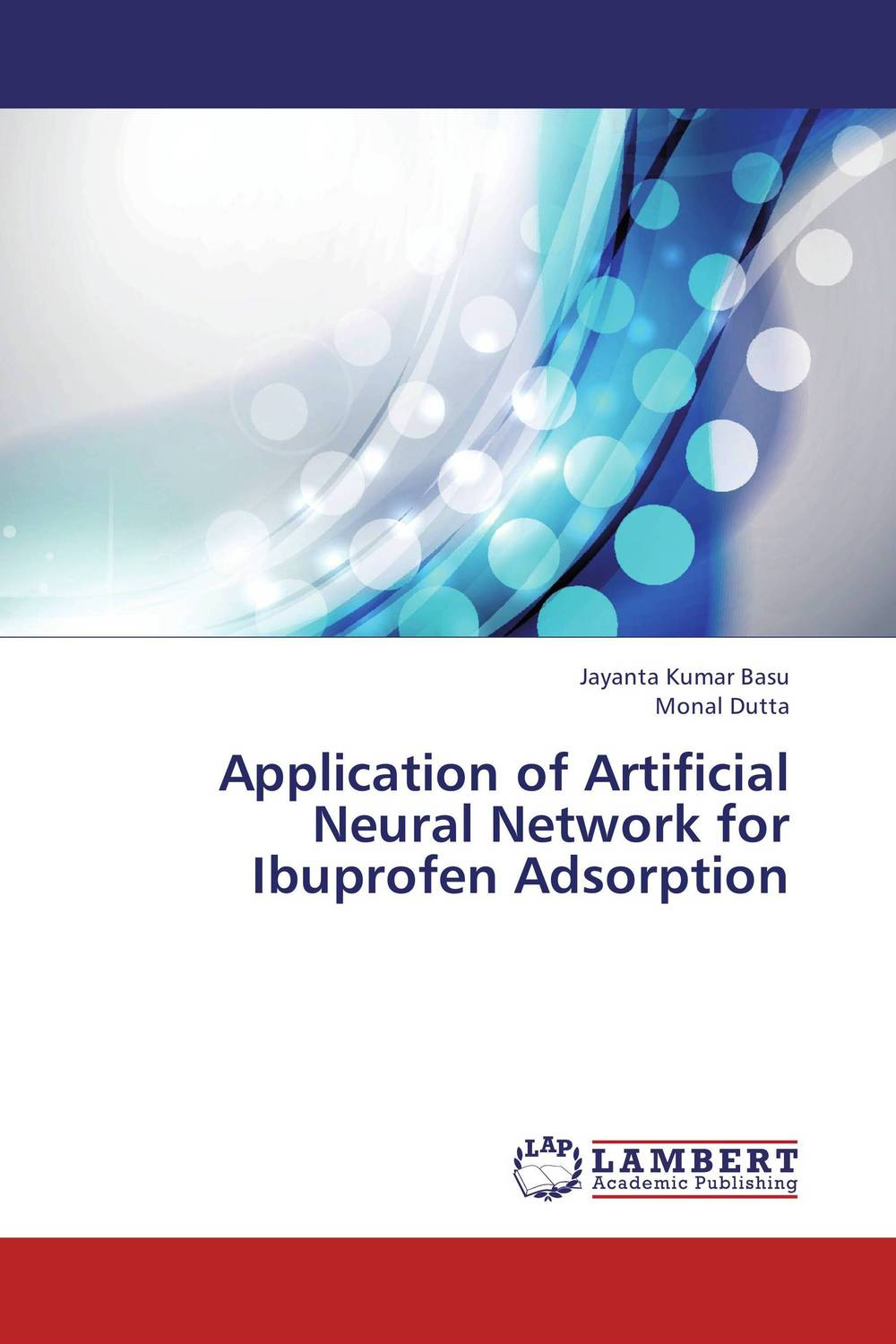 Application of Artificial Neural Network for Ibuprofen Adsorption software effort estimation using artificial neural networks