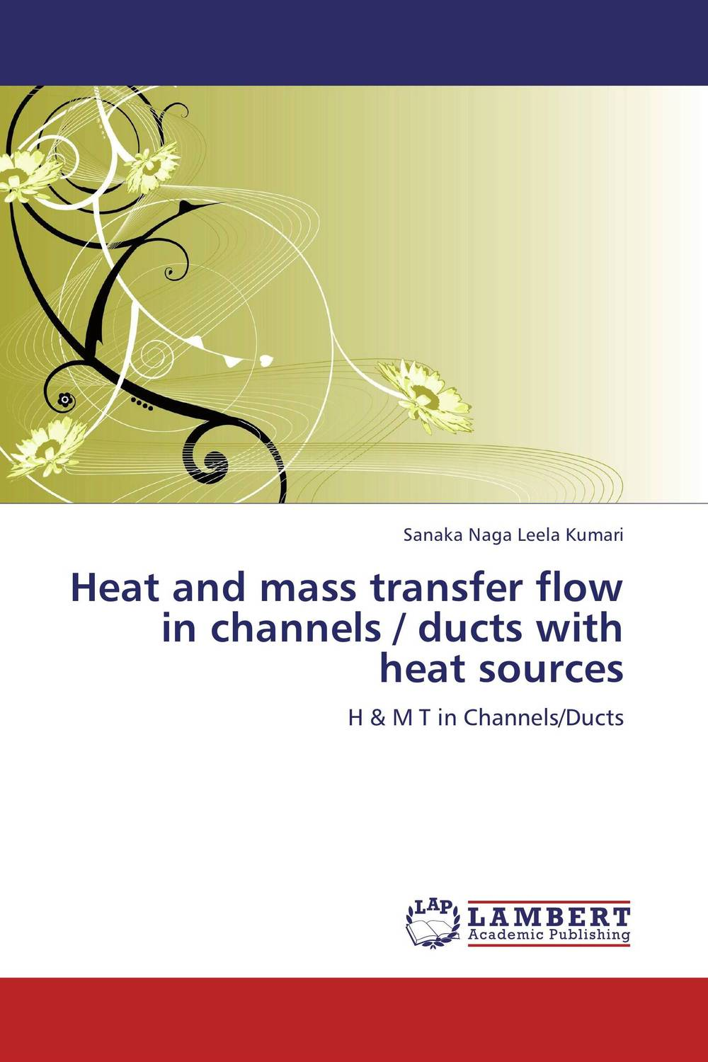 Heat and mass transfer flow in channels / ducts with heat sources prediction of flow and its resistance in compound open channels