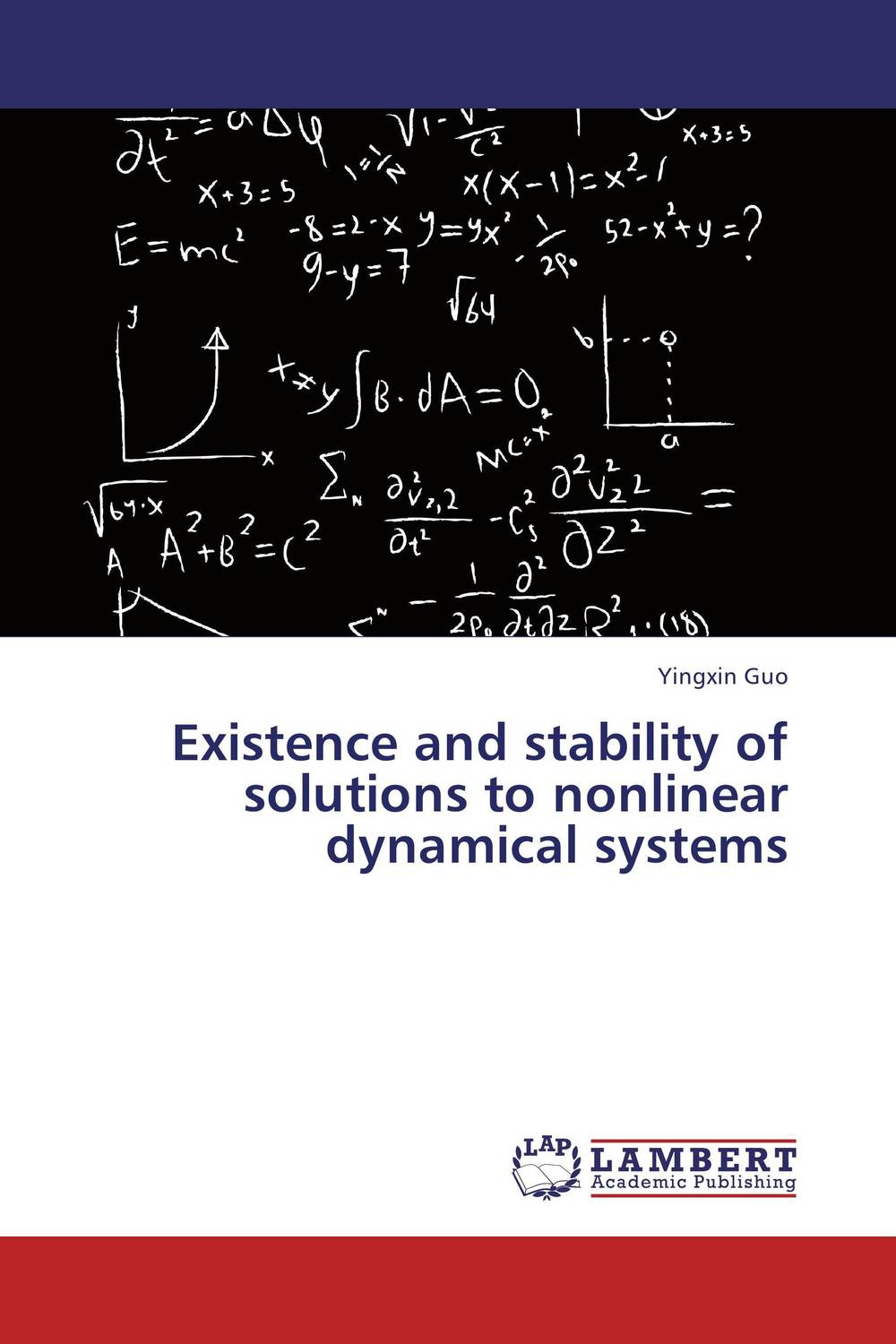 Existence and stability of solutions to nonlinear dynamical systems symmetries and exact solutions for nonlinear systems