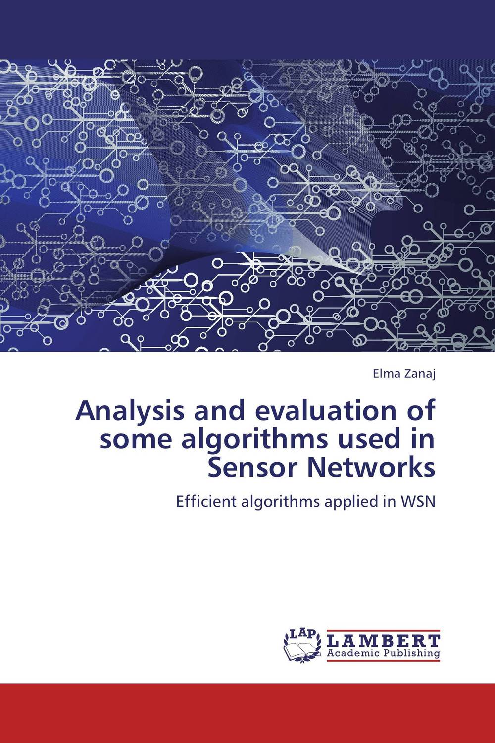 Analysis and evaluation of some algorithms used in Sensor Networks performance evaluation of security algorithms in a wi fi testbed
