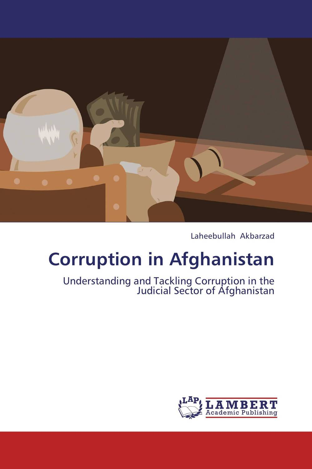 Corruption in Afghanistan administrative corruption in bangladesh a behavioural study