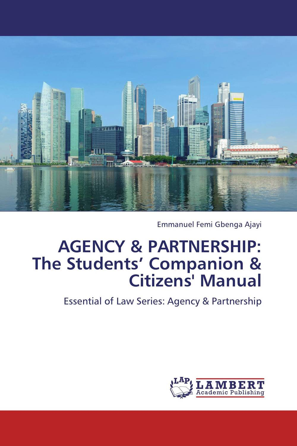 AGENCY & PARTNERSHIP: The Students' Companion & Citizens' Manual seeing things as they are