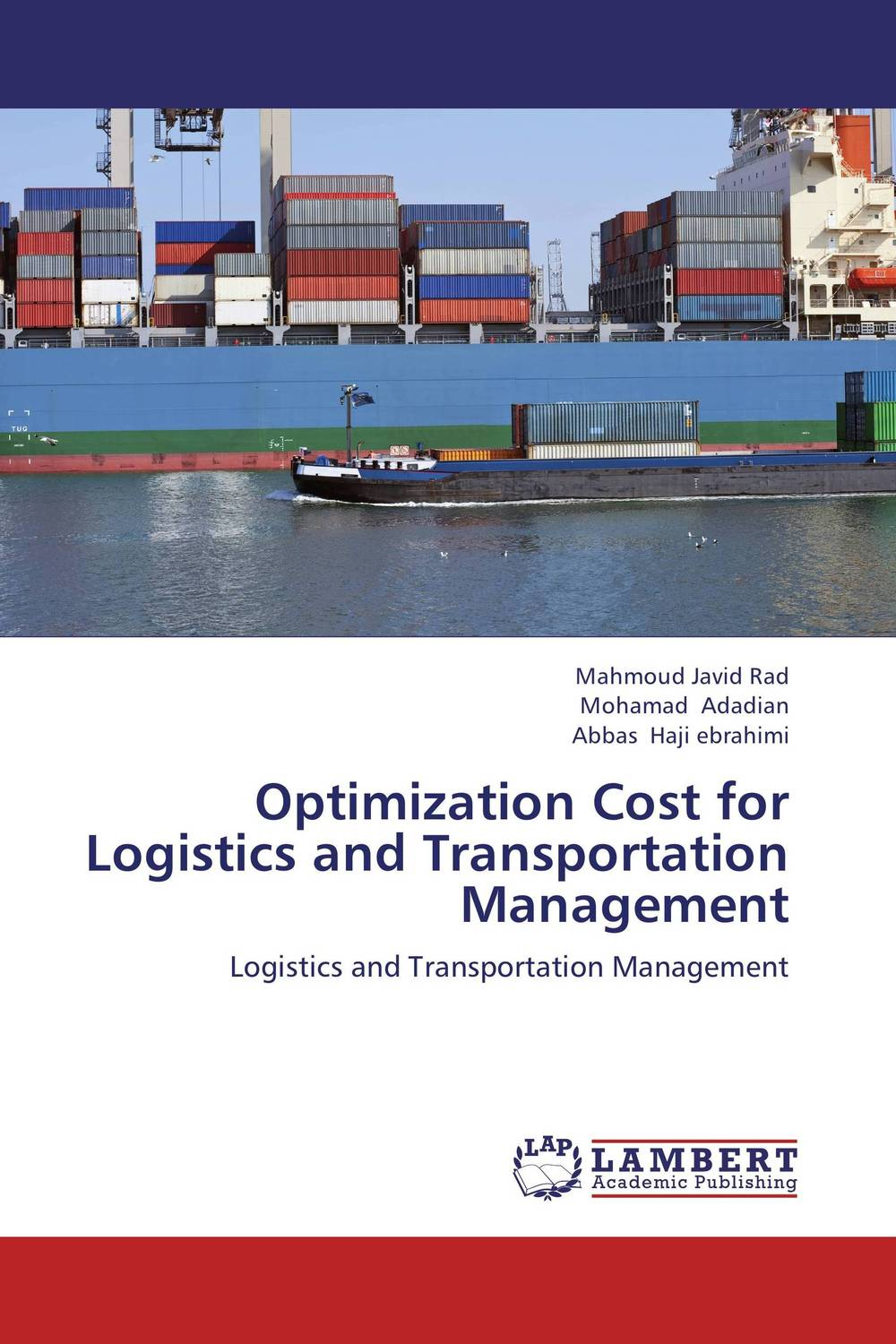 Optimization Cost for Logistics and Transportation Management