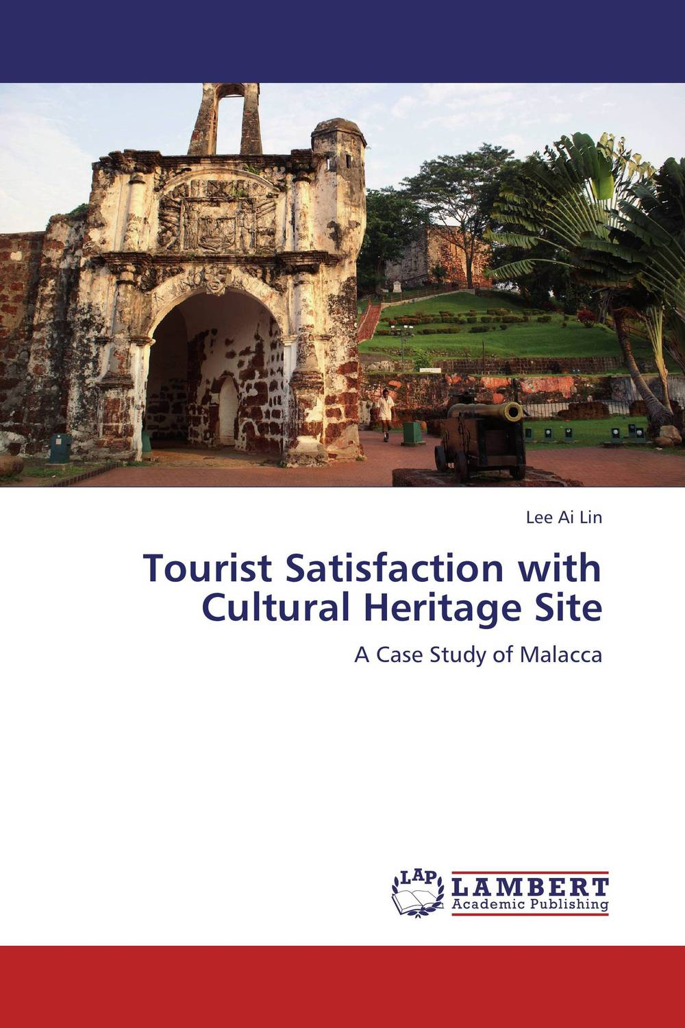 Tourist Satisfaction with Cultural Heritage Site cultural contingencies on performance