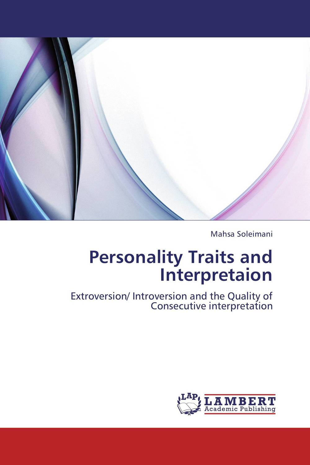 Personality Traits and Interpretaion david keane the art of deliberate success the 10 behaviours of successful people