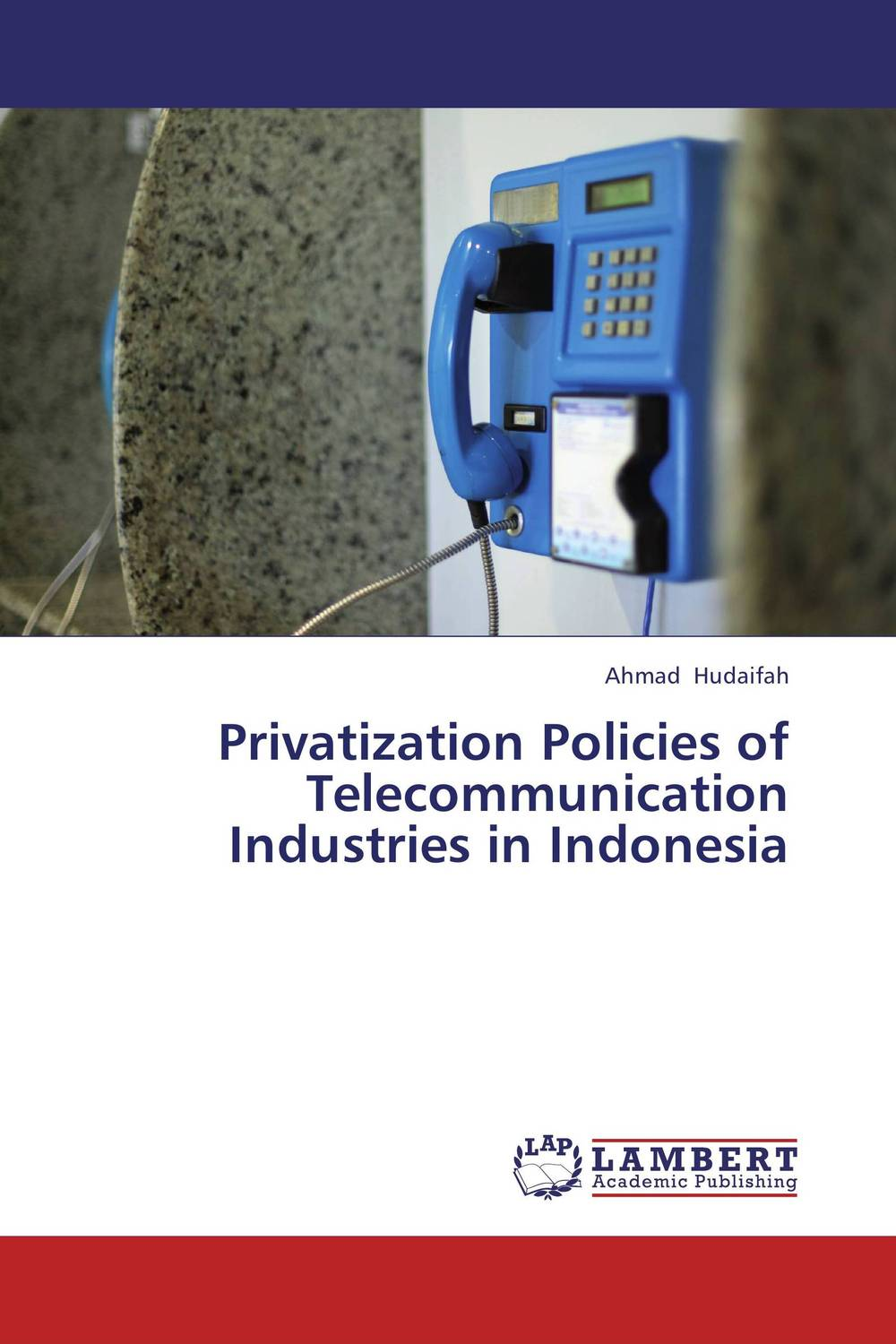 Privatization Policies of Telecommunication Industries in Indonesia privatization and firms performance in nigeria