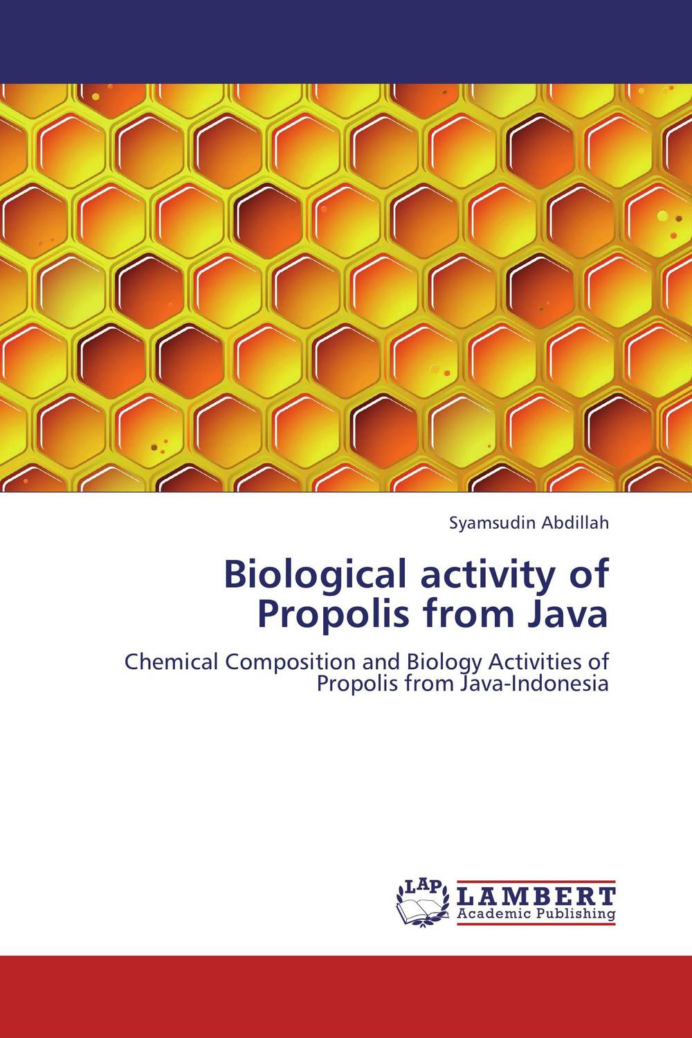 Biological activity of Propolis from Java phytochemical investigation of the flavonoids