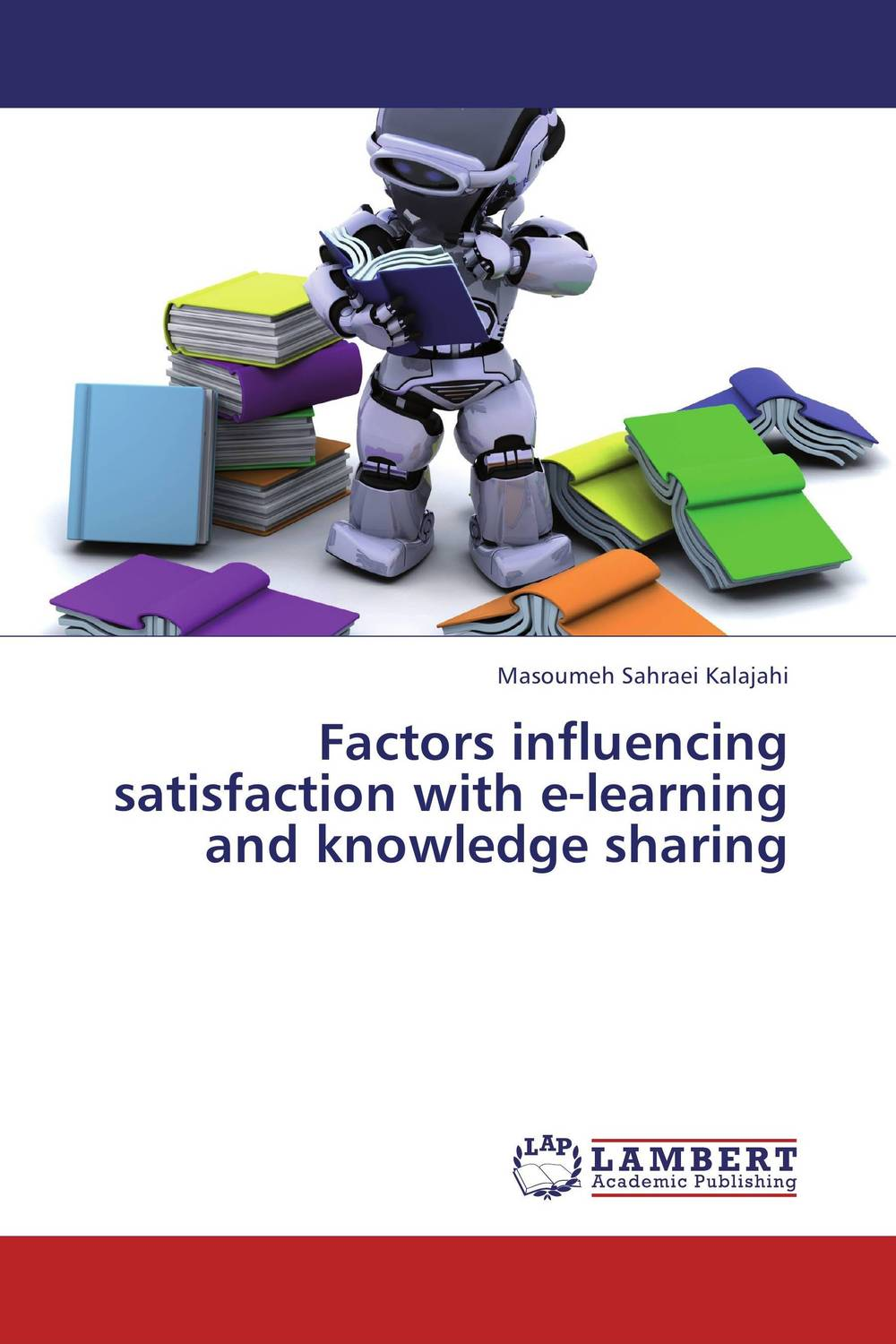 Factors influencing satisfaction with e-learning and knowledge sharing