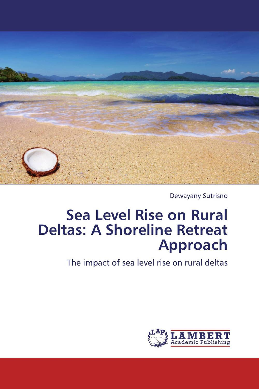 Sea Level Rise on Rural Deltas: A Shoreline Retreat Approach given to the sea