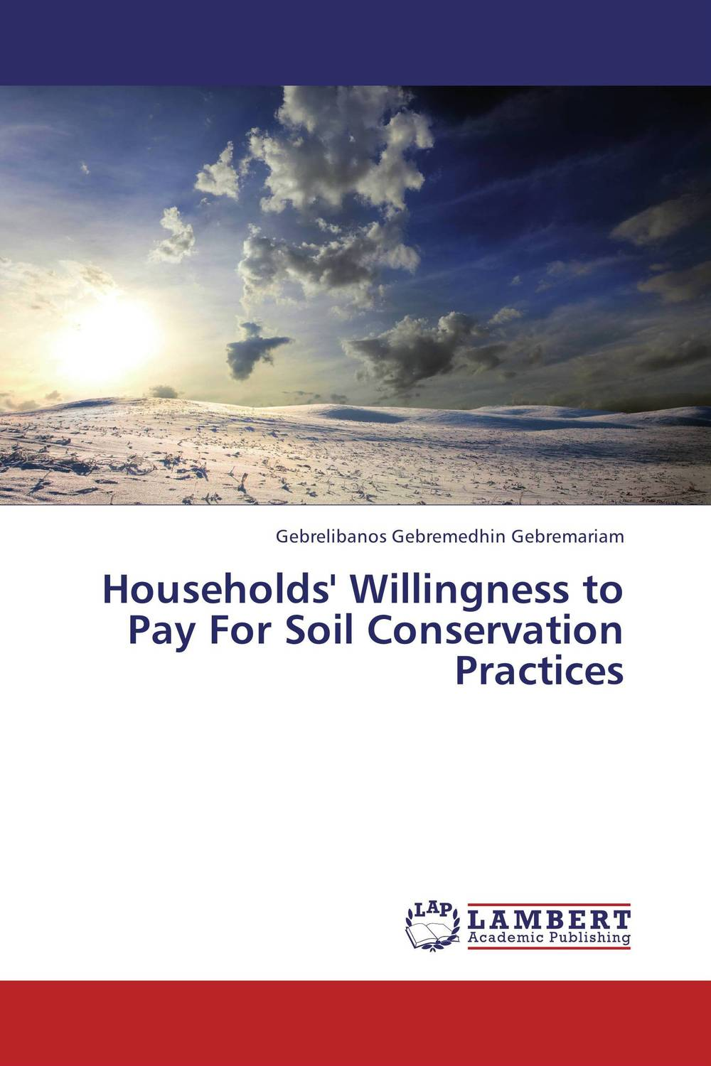 Households' Willingness to Pay For Soil Conservation Practices