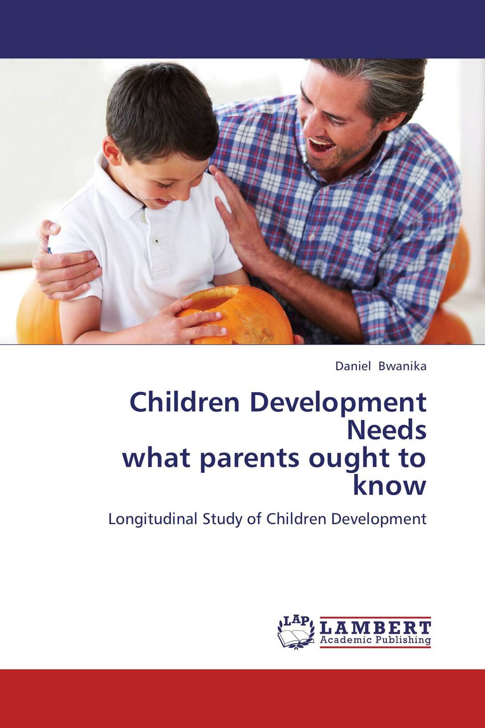 Children Development Needs  what parents ought to know iran what everyone needs to know