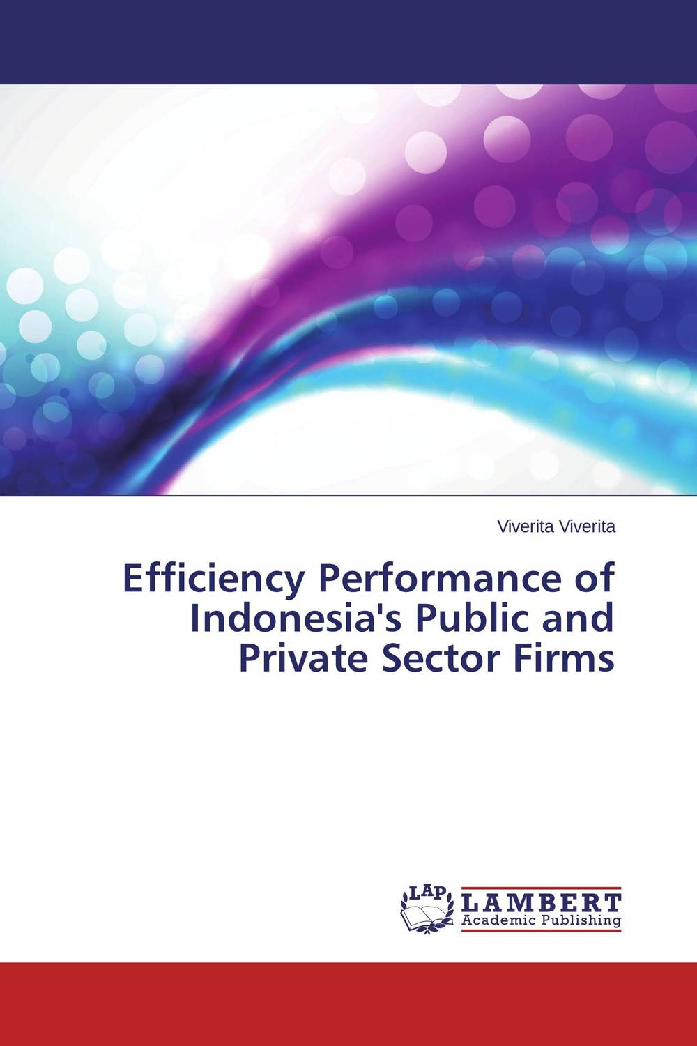Efficiency Performance of Indonesia's Public and Private Sector Firms