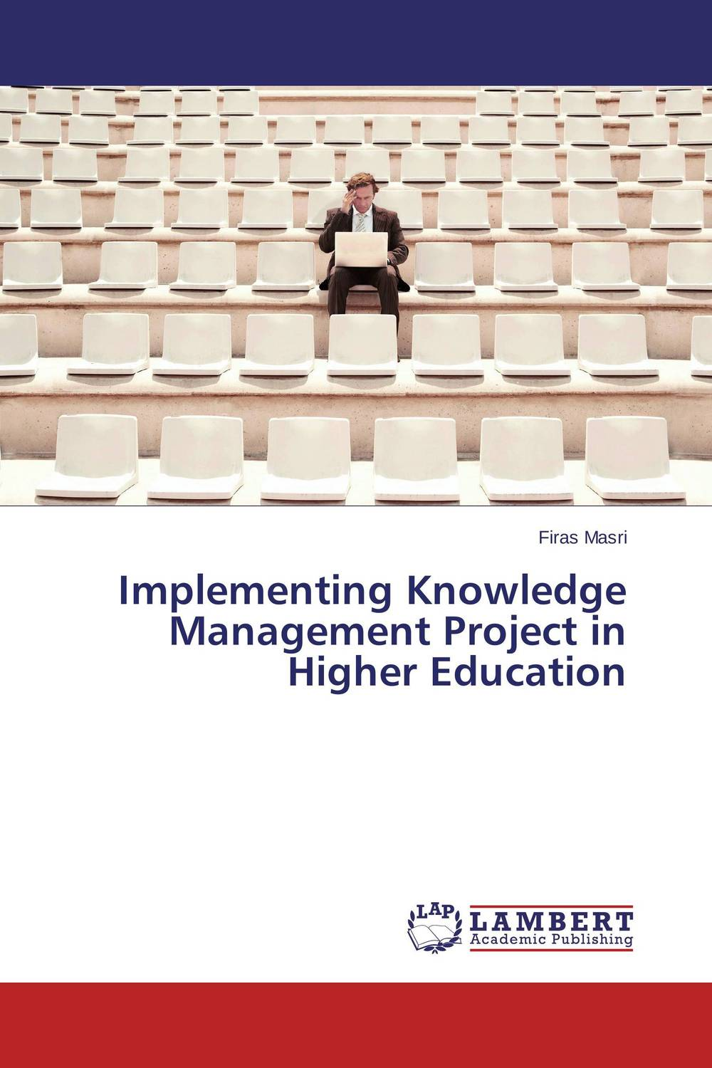 Implementing Knowledge Management Project in Higher Education knowledge management strategy