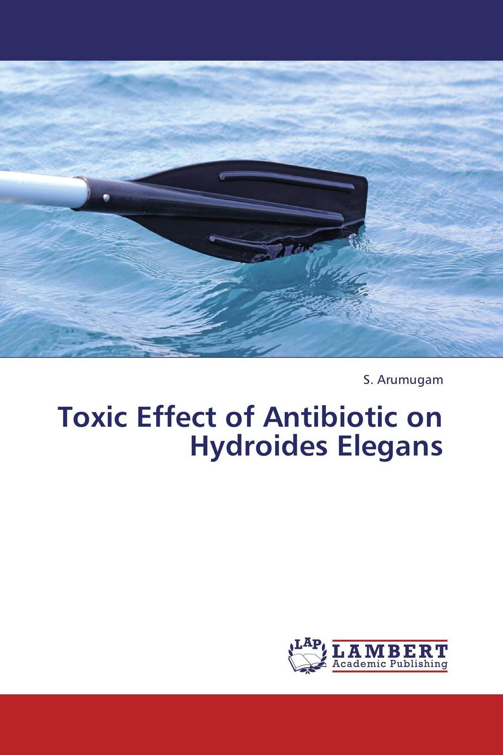 Toxic Effect of Antibiotic on Hydroides Elegans effect of depression and drugs on sialometry and sialochemistry