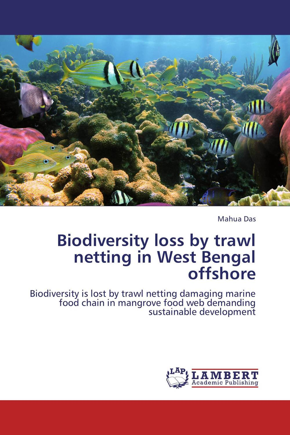 Biodiversity loss by trawl netting in West Bengal offshore offshore