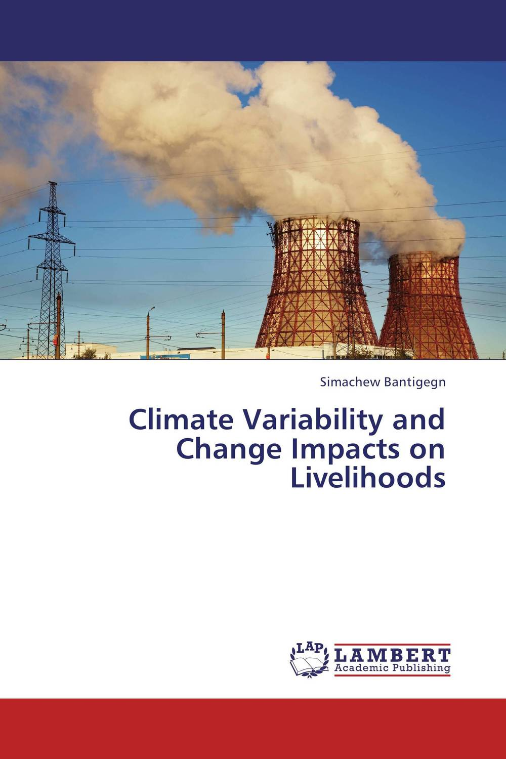 Climate Variability and Change Impacts on Livelihoods suh jude abenwi the economic impact of climate variability