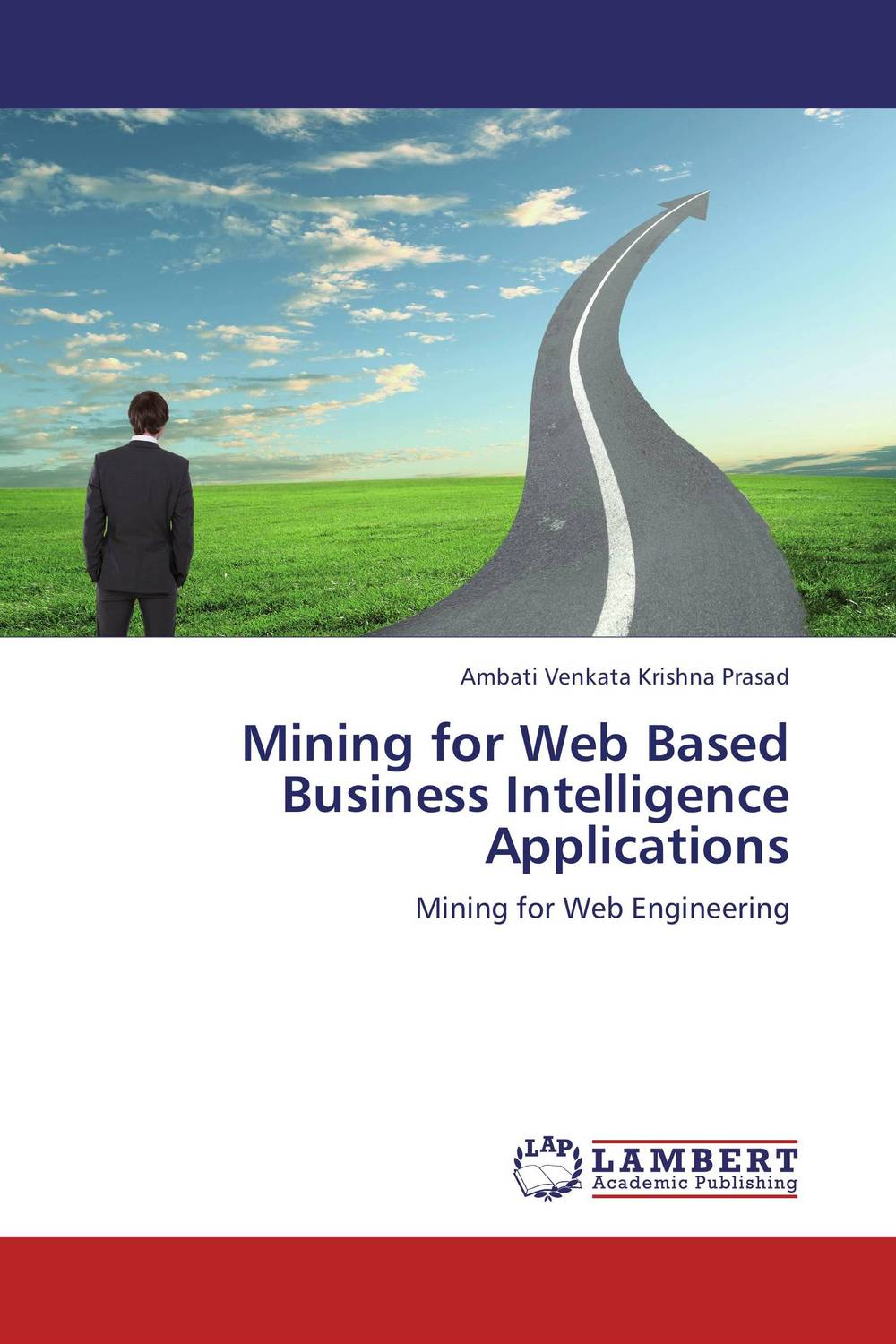 Mining for Web Based Business Intelligence Applications overview of web based business