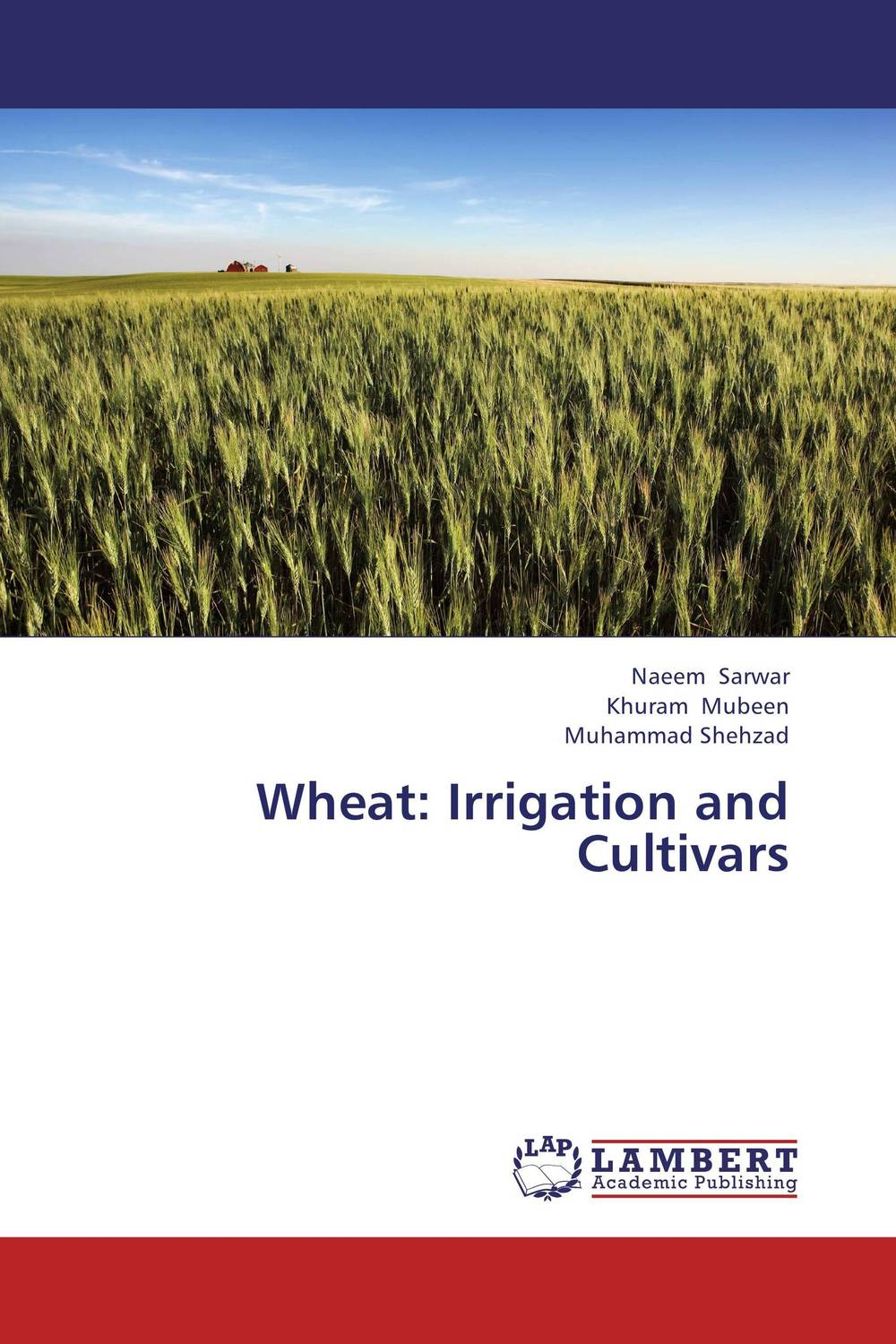 Wheat: Irrigation and Cultivars purnima sareen sundeep kumar and rakesh singh molecular and pathological characterization of slow rusting in wheat