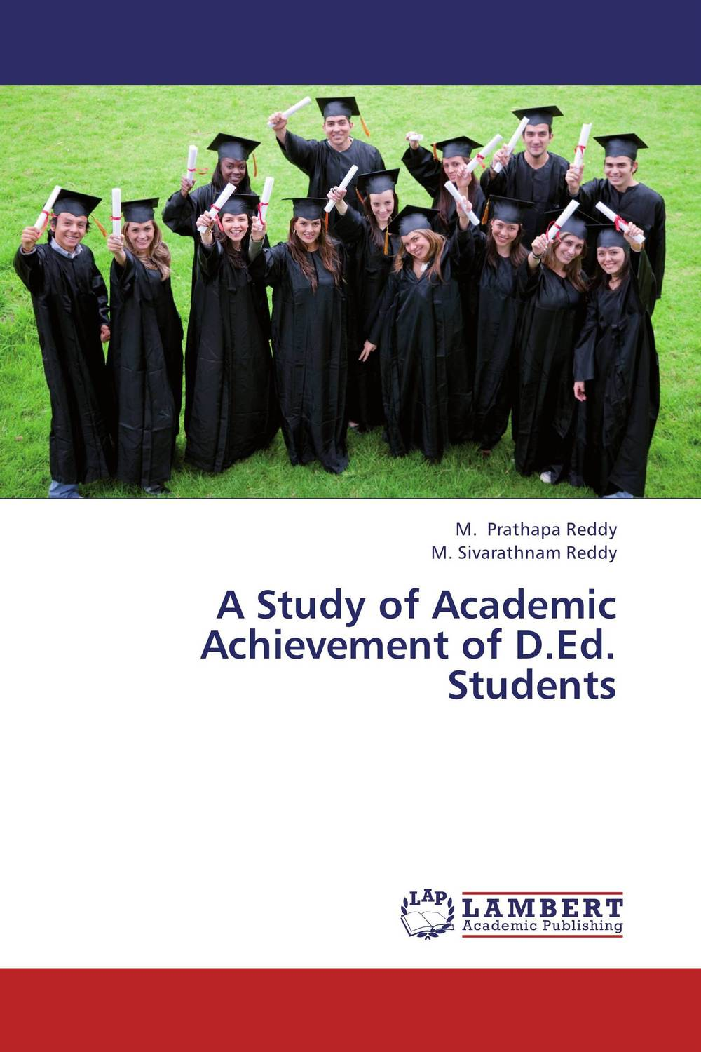 A Study of Academic Achievement of D.Ed. Students mick johnson motivation is at